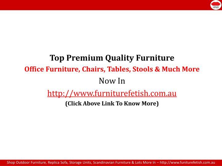Top Premium Quality Furniture