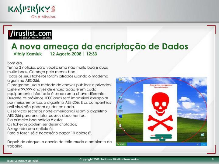 A nova ameaça da encriptação de Dados