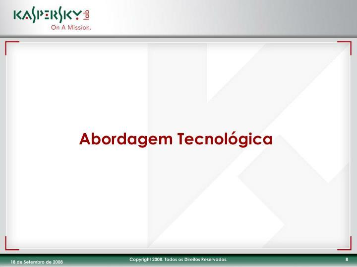 Abordagem Tecnológica