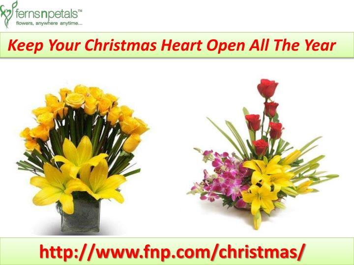 Keep Your Christmas Heart Open All The Year