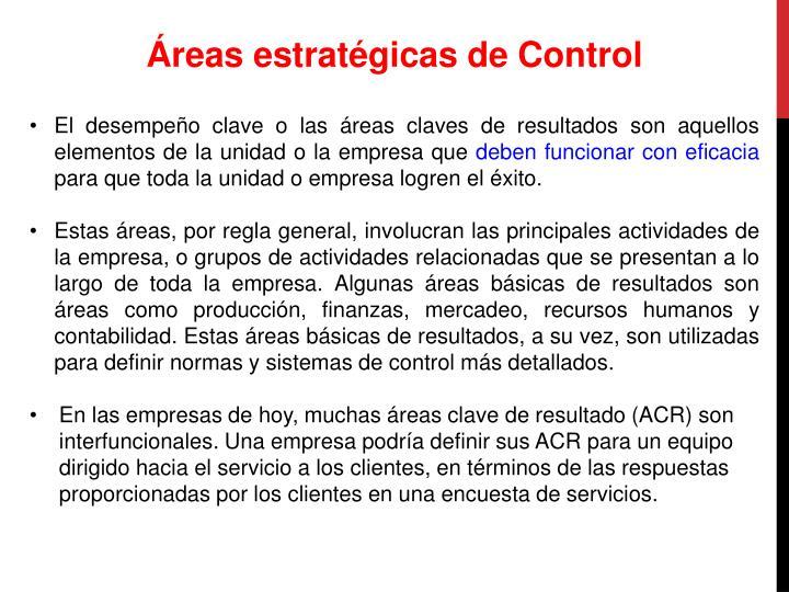 Áreas estratégicas de Control