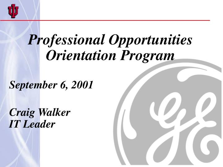 Professional Opportunities Orientation Program