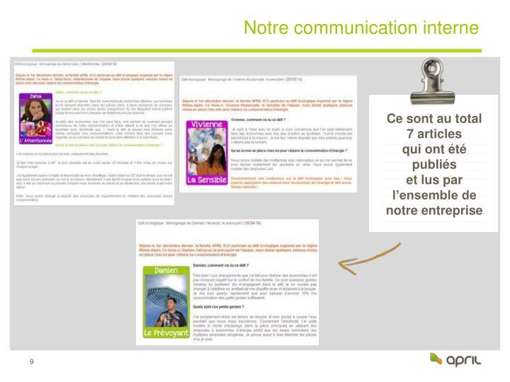 Notre communication interne