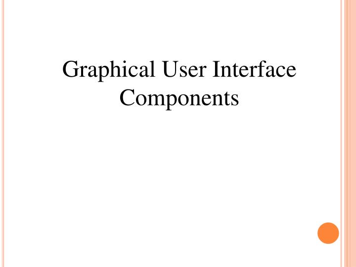 Graphical User Interface Components