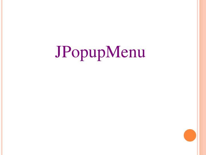 JPopupMenu