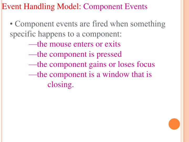 Event Handling Model: