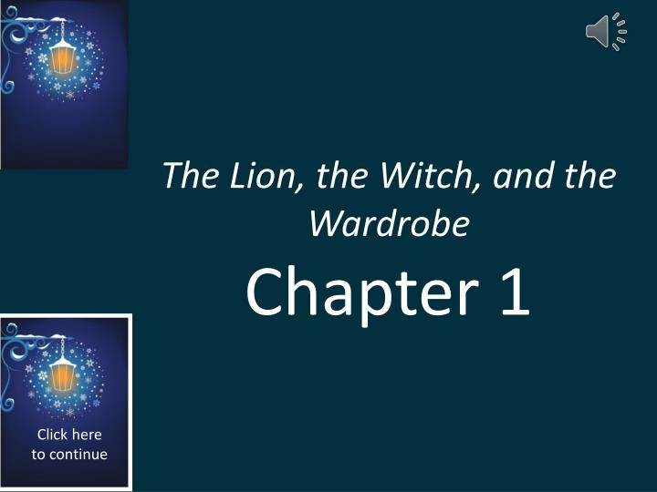 The lion the witch and the wardrobe chapter 1