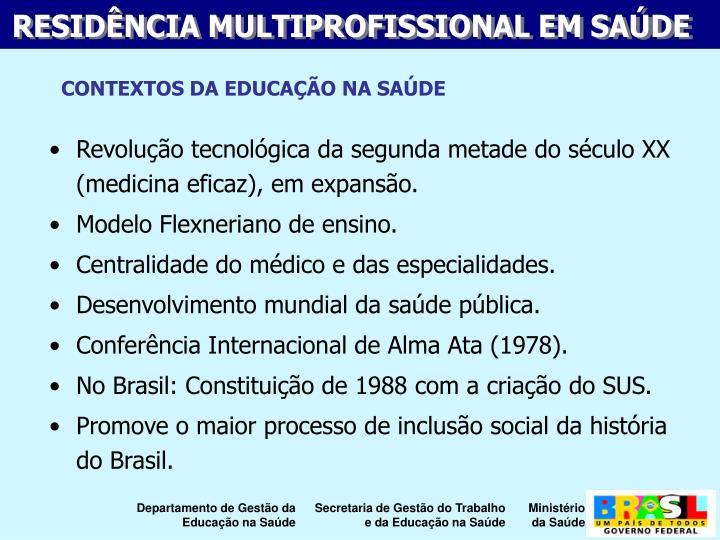 Revoluo tecnolgica da segunda metade do sculo XX (medicina eficaz), em expanso.