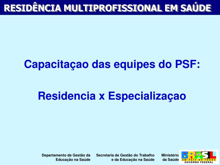 Capacitaao das equipes do PSF: