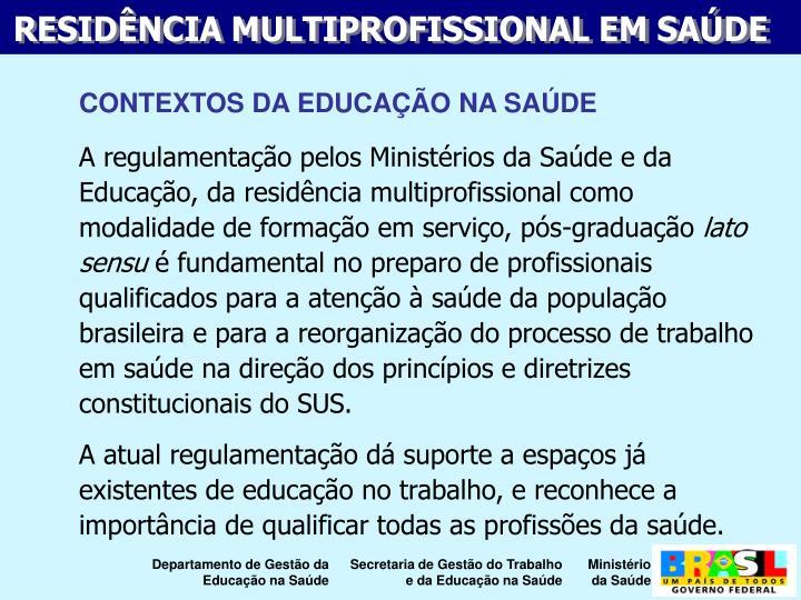 CONTEXTOS DA EDUCAO NA SADE