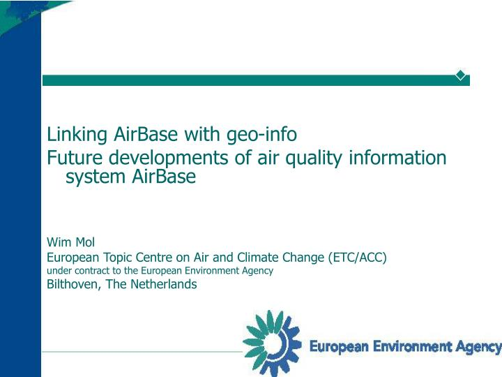 Linking AirBase with geo-info