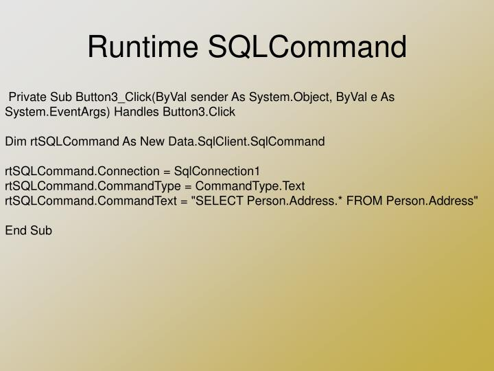 Runtime SQLCommand