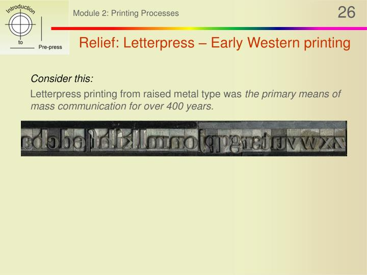 Relief: Letterpress – Early Western printing