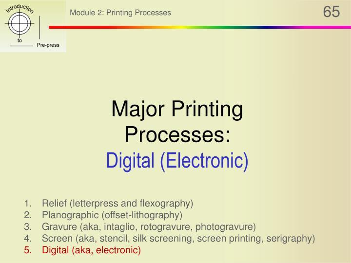 Major Printing Processes: