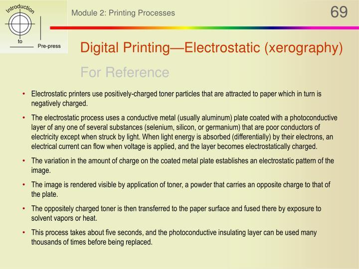 Digital Printing—Electrostatic (xerography)