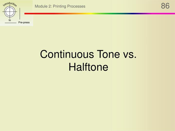 Continuous Tone vs. Halftone