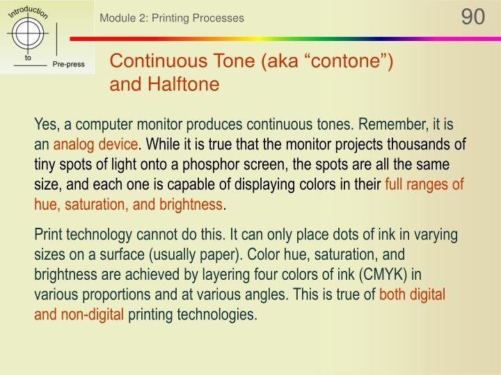 """Continuous Tone (aka """""""