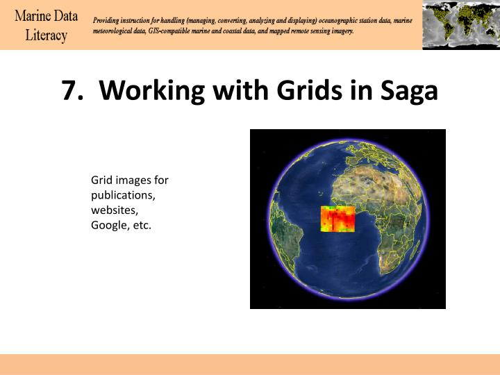 7.  Working with Grids in Saga