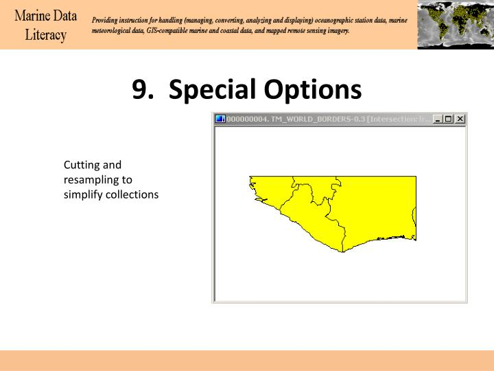 9.  Special Options