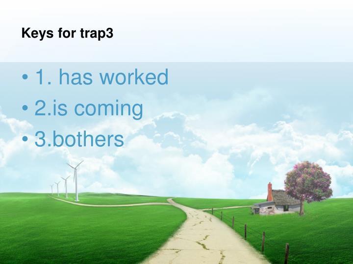 Keys for trap3