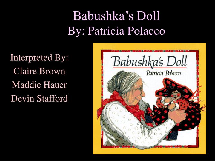 Babushka s doll by patricia polacco