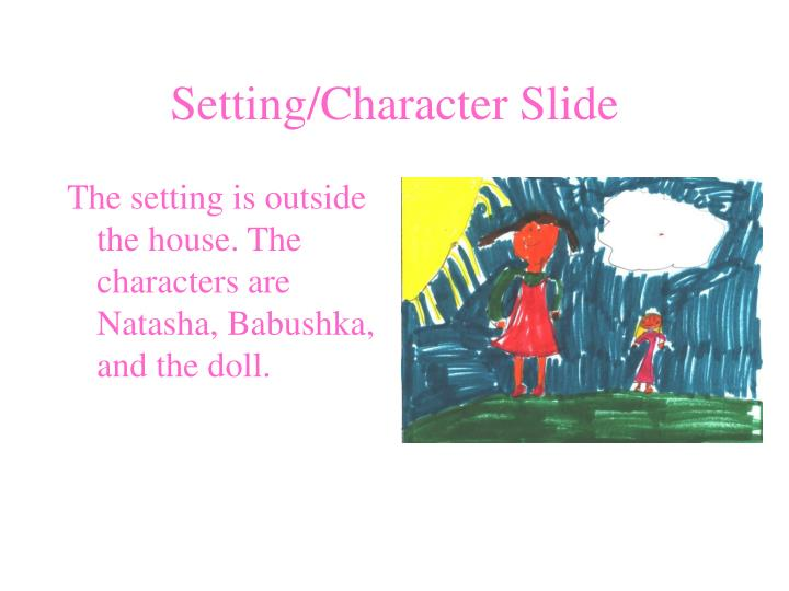 Setting character slide