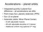 accelerations planet orbits