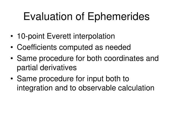 Evaluation of Ephemerides