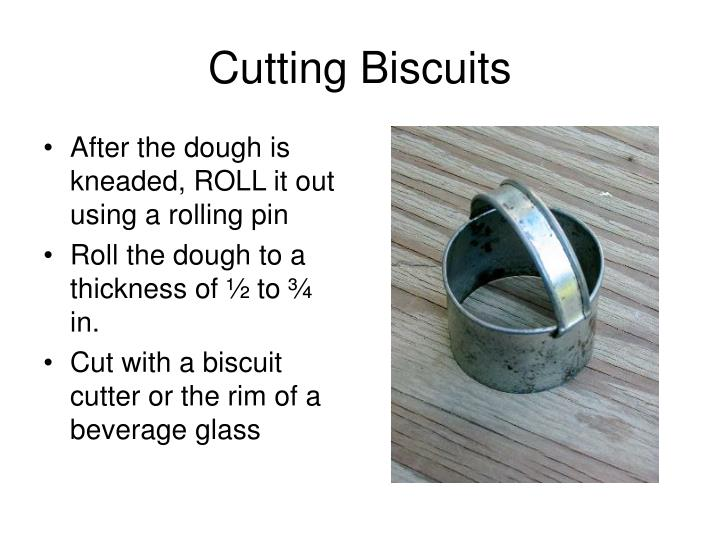 Cutting Biscuits