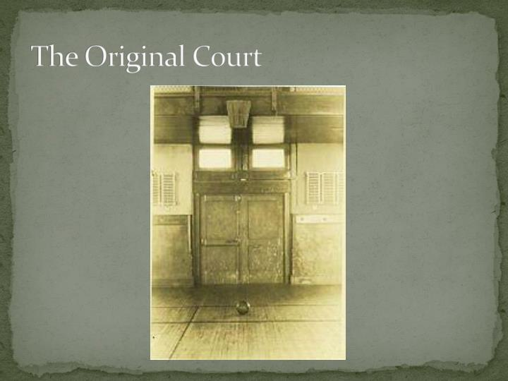 The Original Court