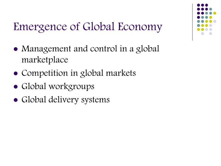 Emergence of Global Economy