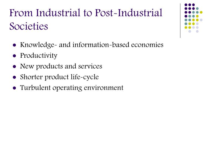 From Industrial to Post-Industrial Societies