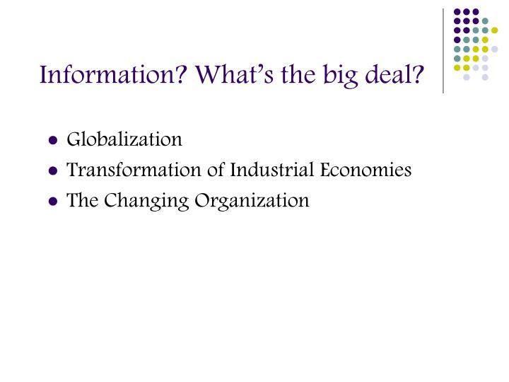 Information? What's the big deal?
