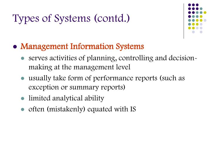 Types of Systems (contd.)