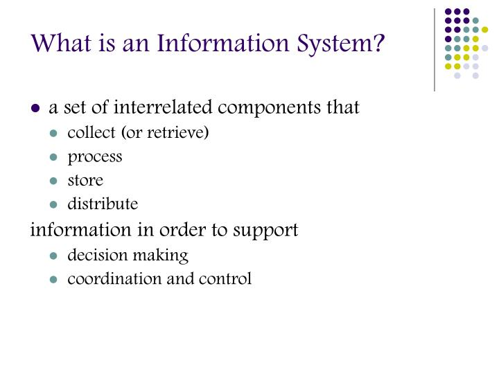 What is an Information System?