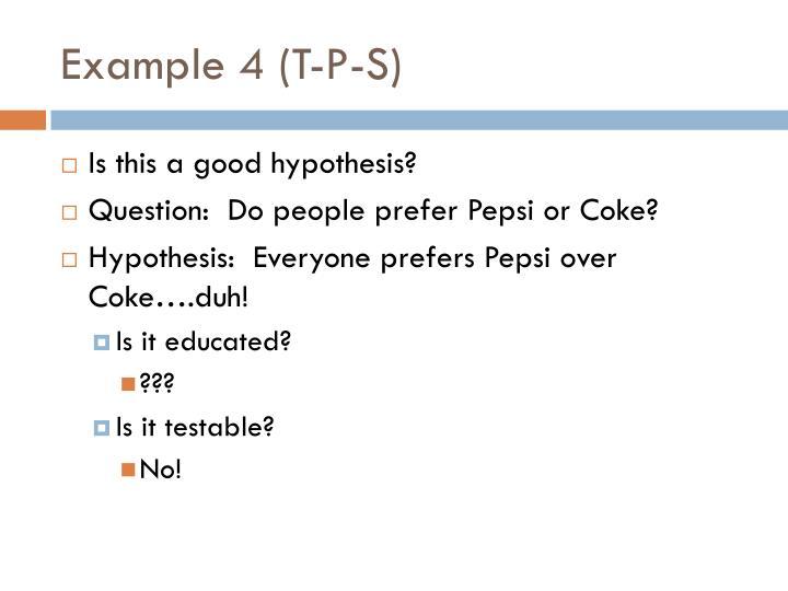 Example 4 (T-P-S)