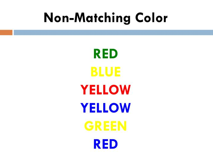 Non-Matching Color
