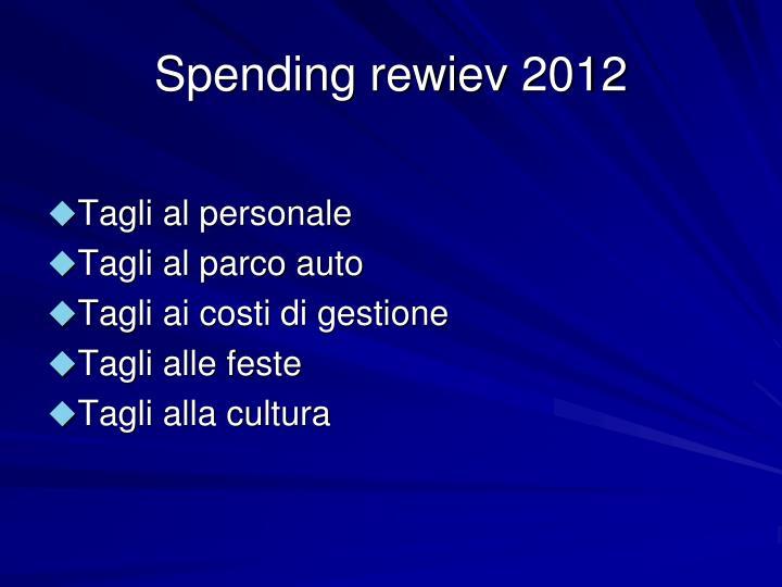 Spending rewiev 2012