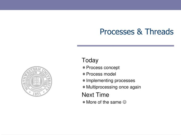 Processes threads