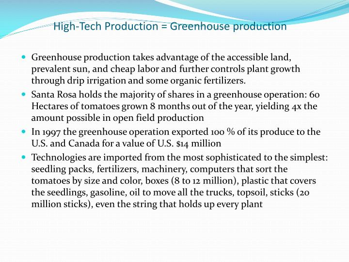 High-Tech Production = Greenhouse production