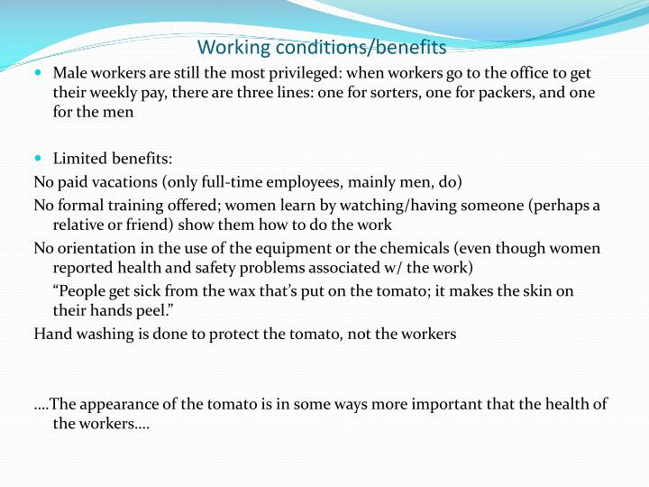 Working conditions/benefits
