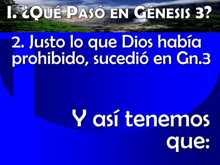 I. ¿Qué Pasó en Génesis 3?