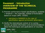 pavement i ntroduction overview of the technical programme1