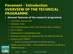pavement introduction overview of the technical programme