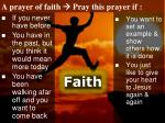 a prayer of faith pray this prayer if