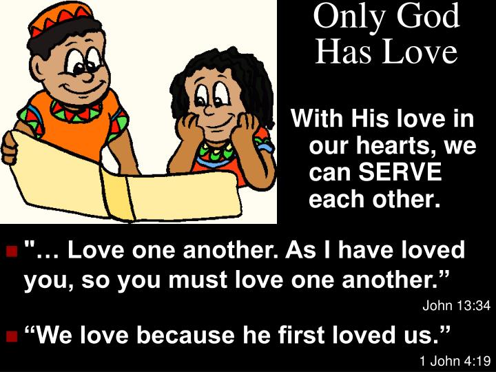 Only God Has Love