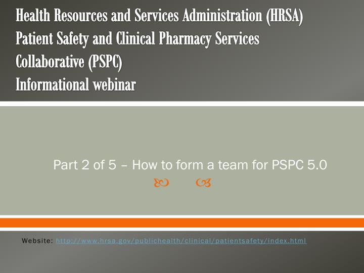 Part 2 of 5 how to form a team for pspc 5 0