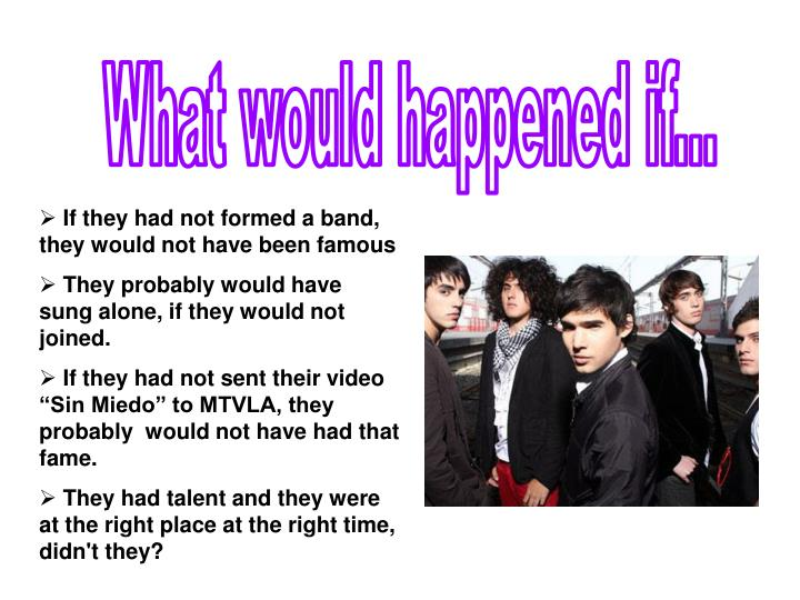 What would happened if...