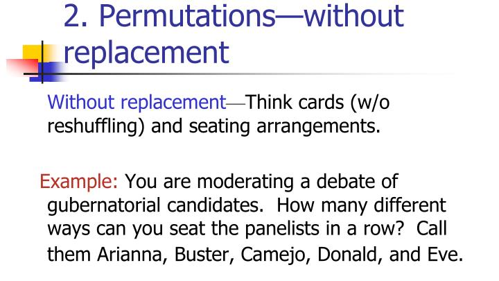 2. Permutations—without replacement