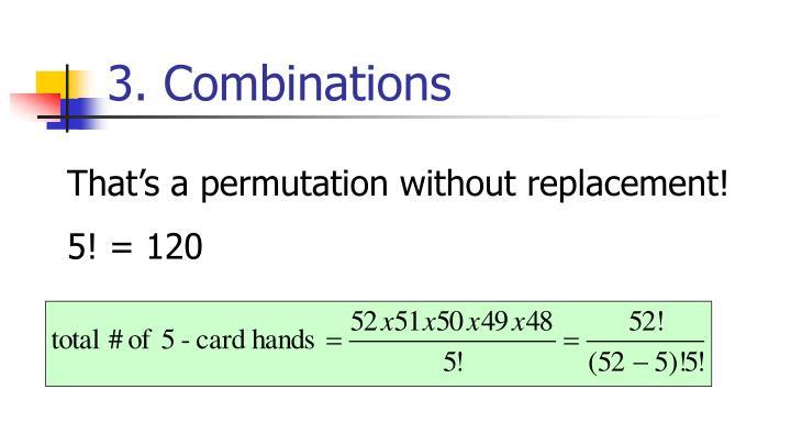 3. Combinations